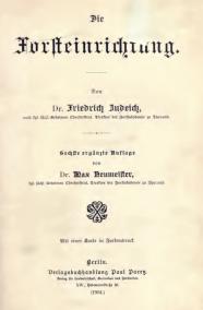 """Johann Friedrich Judeich """"Die Forsteinrichtung"""""""